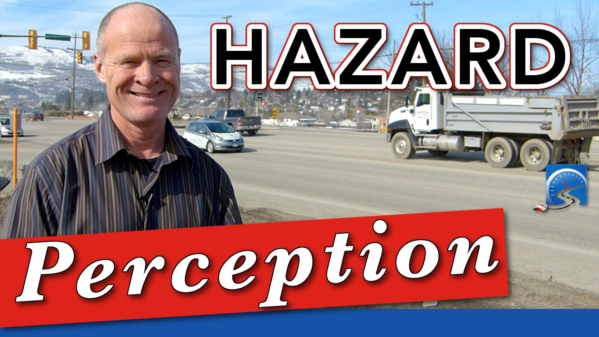 The ability to perceive hazards is a key skill to being crash free!