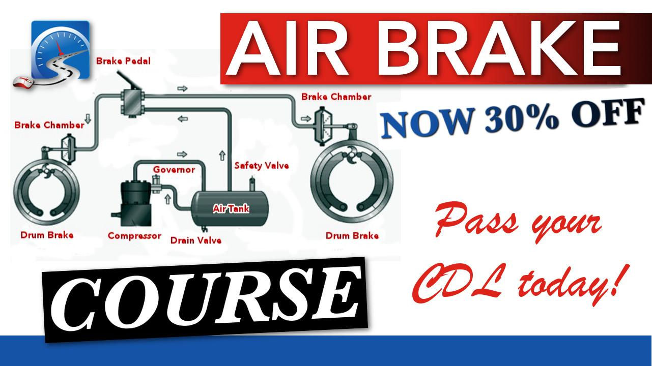 CDL Air Brake Course is now 30% off! Buy now to be successful on your CDL license pre trip inspection test.