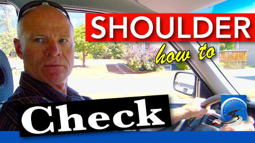 For the purposes of a driver's test and to be a smarter, safer driver you must shoulder check at least 2 times when you turn or move the vehicle laterally.