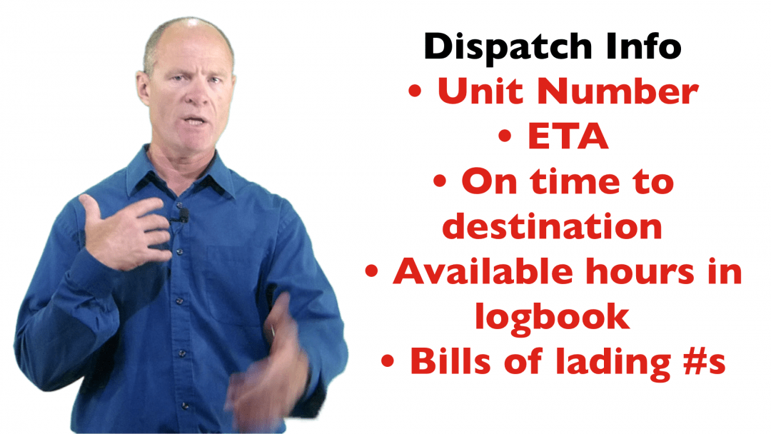Information to give to Dispatch